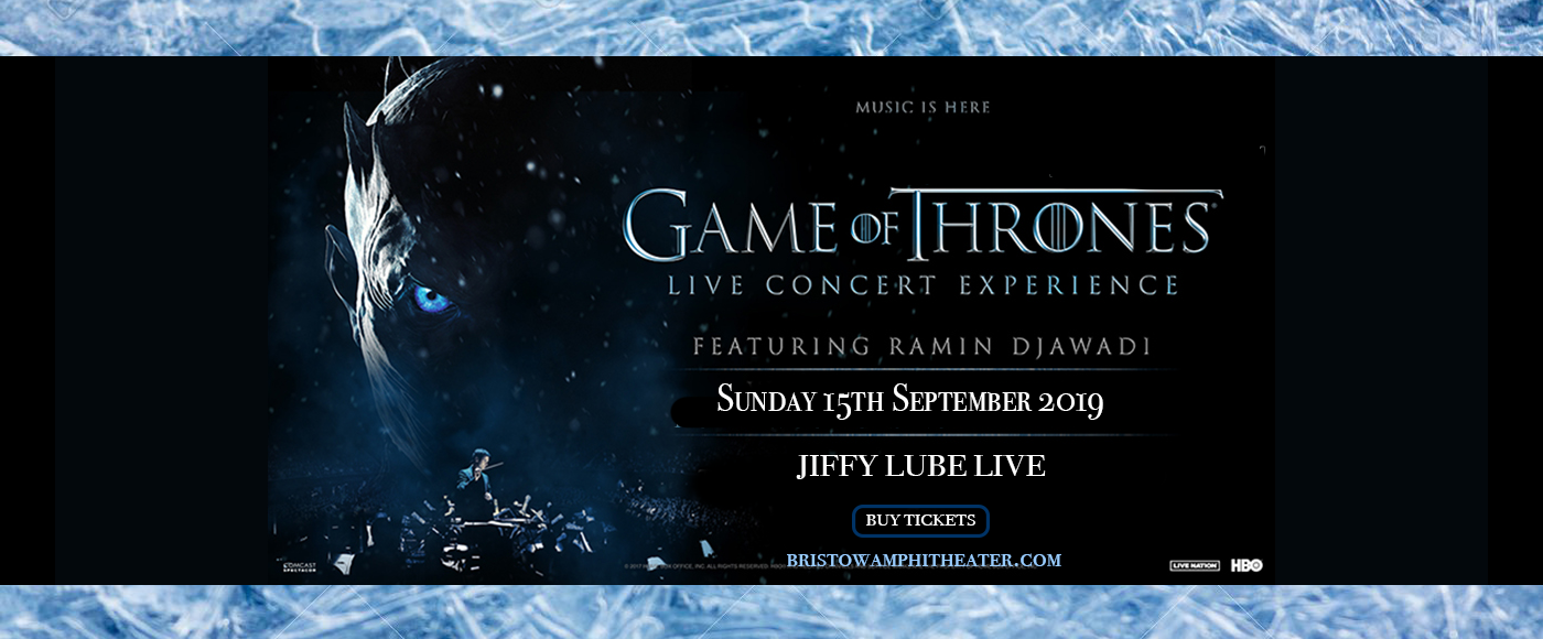 Game of Thrones Live Concert Experience at Jiffy Lube Live