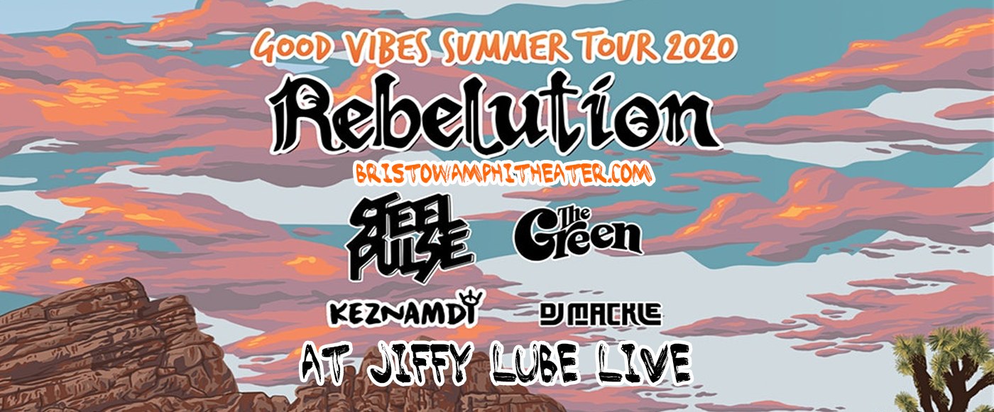 Rebelution, Steel Pulse & The Green [CANCELLED] at Jiffy Lube Live