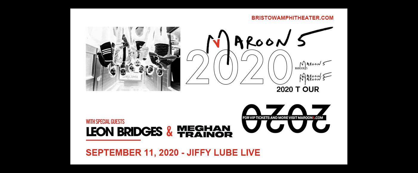 Maroon 5 & Meghan Trainor [POSTPONED] at Jiffy Lube Live