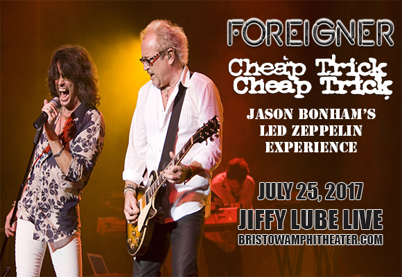 Foreigner, Cheap Trick & Jason Bonham's Led Zeppelin Experience at Jiffy Lube Live