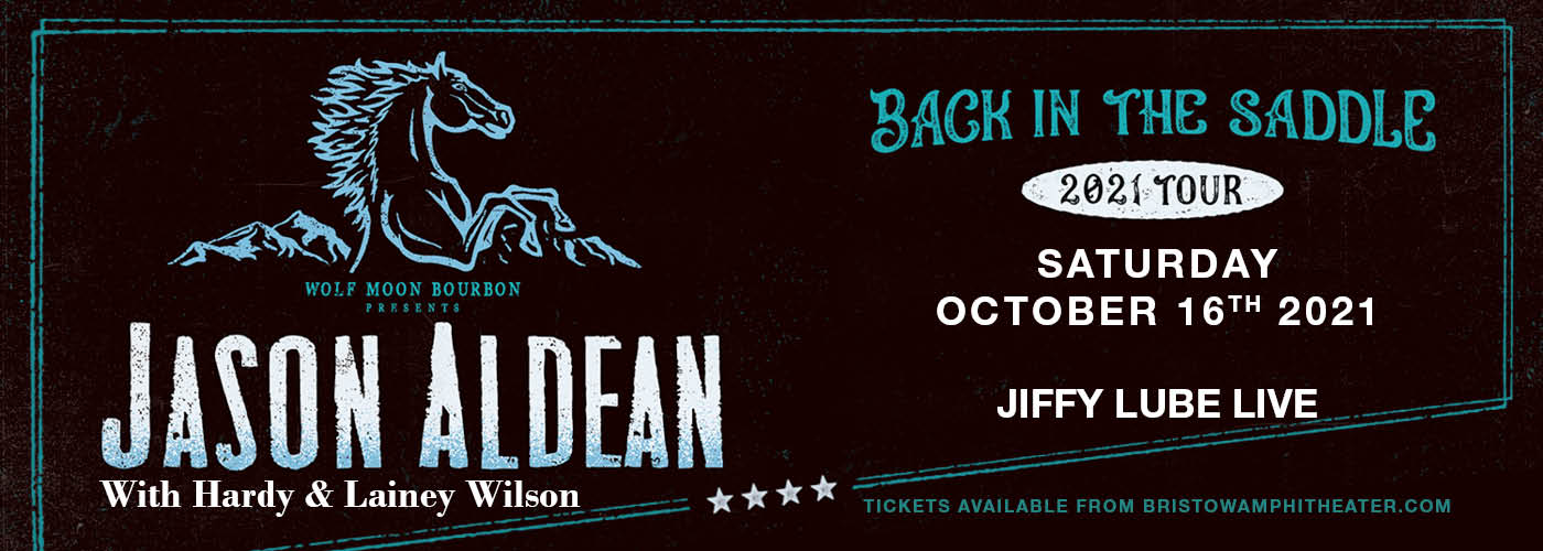 Jason Aldean: Back In The Saddle Tour at Jiffy Lube Live